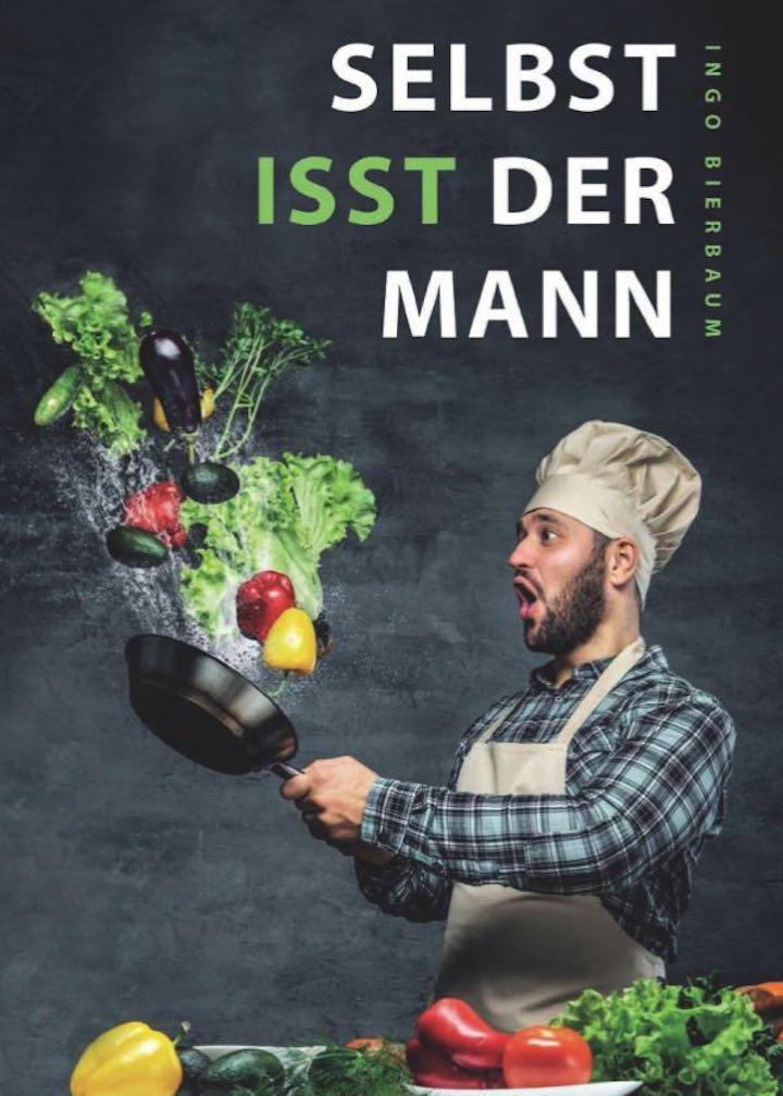 Kochbuch 22Selbst isst der Mann22
