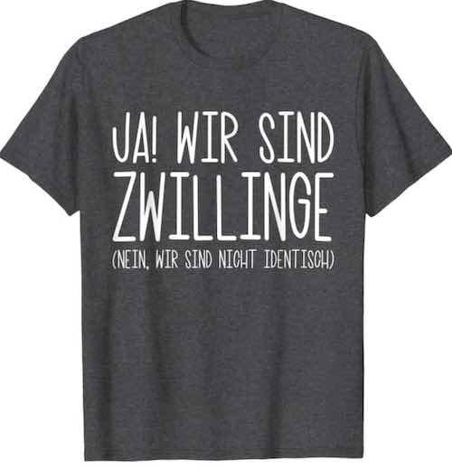 T Shirt fuer Zwillinge mit Spruch